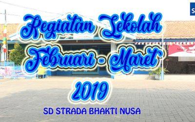 Agenda Kegiatan SD Strada Bhakti Nusa bulan Februari-Maret 2019