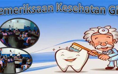 Pemeriksaan Kesehatan Gigi